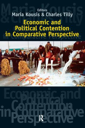 Economic and Political Contention in Comparative Perspective: 1st Edition (Paperback) book cover
