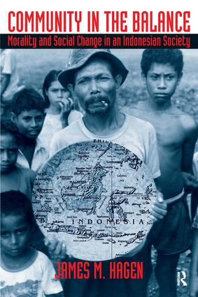 Community in the Balance: Morality and Social Change in an Indonesian Society, 1st Edition (Paperback) book cover