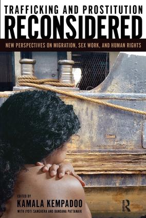 Trafficking and Prostitution Reconsidered: New Perspectives on Migration, Sex Work, and Human Rights, 1st Edition (Paperback) book cover