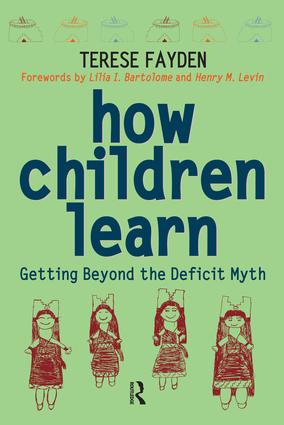 How Children Learn: Getting Beyond the Deficit Myth, 1st Edition (Paperback) book cover