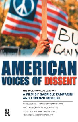 American Voices of Dissent: The Book from XXI Century, a Film by Gabrielle Zamparini and Lorenzo Meccoli, 1st Edition (Paperback) book cover