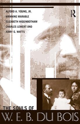 Souls of W.E.B. Du Bois: 1st Edition (Paperback) book cover