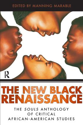 New Black Renaissance: The Souls Anthology of Critical African-American Studies, 1st Edition (Paperback) book cover