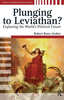 Plunging to Leviathan?: Exploring the World's Political Future, 1st Edition (Paperback) book cover