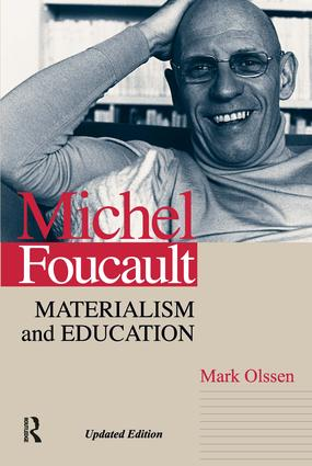 Michel Foucault: Materialism and Education, 1st Edition (e-Book) book cover