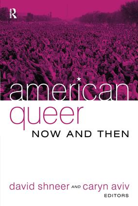 American Queer, Now and Then: 1st Edition (Paperback) book cover