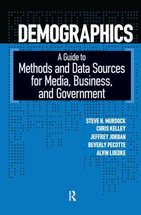 Demographics: A Guide to Methods and Data Sources for Media, Business, and Government, 1st Edition (Hardback) book cover