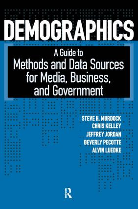 Demographics: A Guide to Methods and Data Sources for Media, Business, and Government, 1st Edition (Paperback) book cover