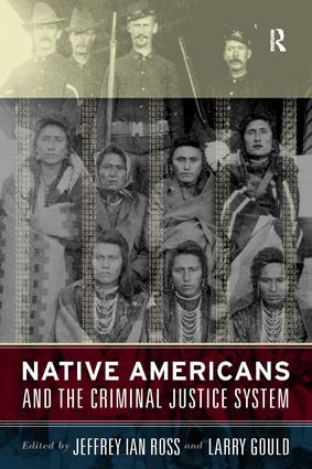 Native Americans and the Criminal Justice System: Theoretical and Policy Directions, 1st Edition (Paperback) book cover