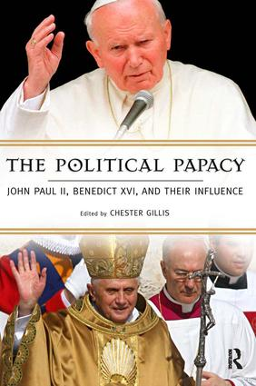 Political Papacy: John Paul II, Benedict XVI, and Their Influence, 1st Edition (Hardback) book cover