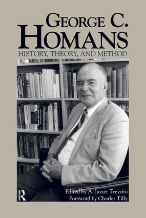 George C. Homans: History, Theory, and Method, 1st Edition (Paperback) book cover