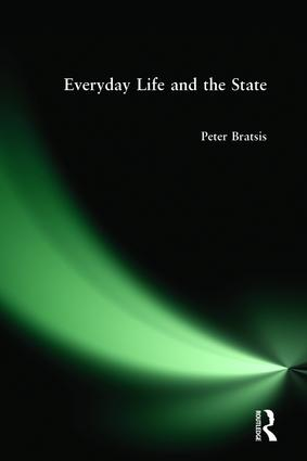 Everyday Life and the State: 1st Edition (Paperback) book cover