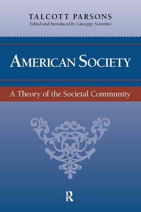 American Society: Toward a Theory of Societal Community, 1st Edition (Paperback) book cover