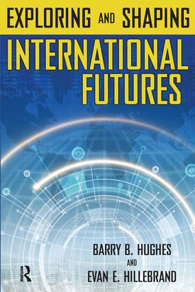 Exploring and Shaping International Futures: 1st Edition (Paperback) book cover