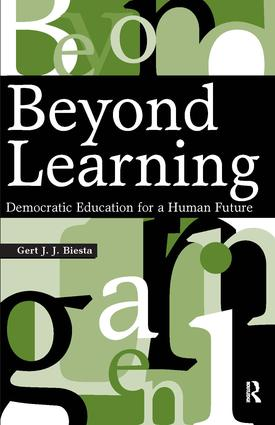Beyond Learning: Democratic Education for a Human Future (Paperback) book cover