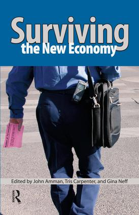 Surviving the New Economy: 1st Edition (Paperback) book cover