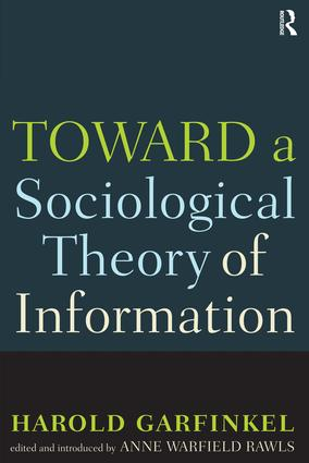 Toward A Sociological Theory of Information: 1st Edition (Paperback) book cover