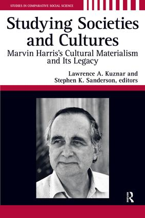 Studying Societies and Cultures: Marvin Harris's Cultural Materialism and its Legacy, 1st Edition (Paperback) book cover