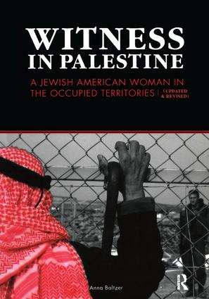 Witness in Palestine: A Jewish Woman in the Occupied Territories book cover
