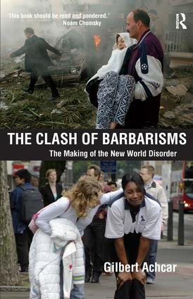 Clash of Barbarisms: The Making of the New World Disorder (e-Book) book cover