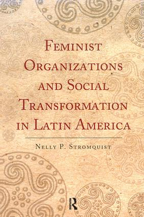 Feminist Organizations and Social Transformation in Latin America: 1st Edition (Paperback) book cover
