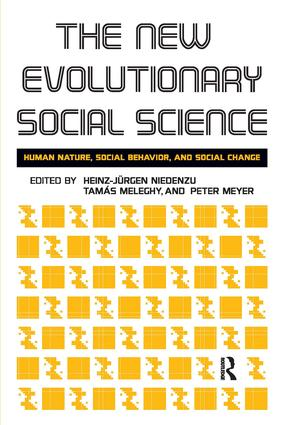 New Evolutionary Social Science: Human Nature, Social Behavior, and Social Change, 1st Edition (Paperback) book cover
