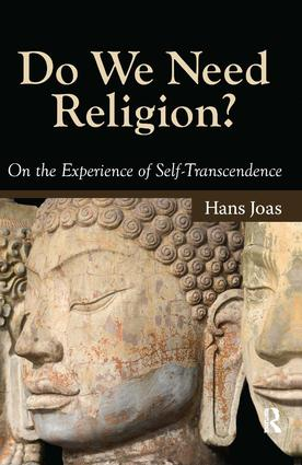 Do We Need Religion?: On the Experience of Self-transcendence, 1st Edition (Paperback) book cover