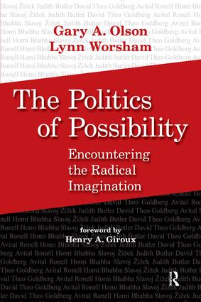 Politics of Possibility: Encountering the Radical Imagination, 1st Edition (Paperback) book cover