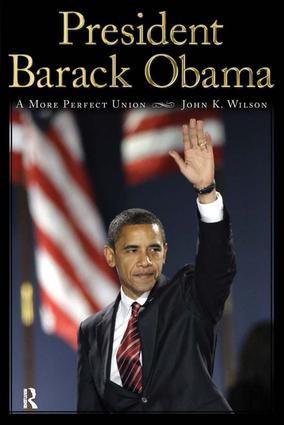 President Barack Obama: A More Perfect Union, 1st Edition (Paperback) book cover
