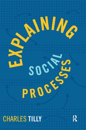 Explaining Social Processes: 1st Edition (Paperback) book cover