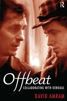 Offbeat: Collaborating with Kerouac, 1st Edition (Paperback) book cover