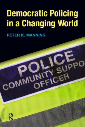 Democratic Policing in a Changing World: 1st Edition (Paperback) book cover