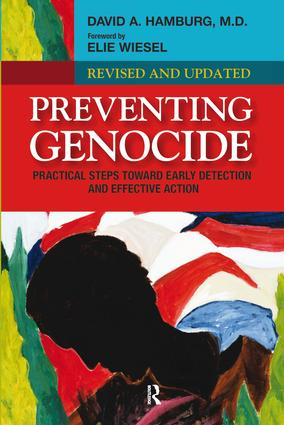 Preventing Genocide: Practical Steps Toward Early Detection and Effective Action, 1st Edition (Hardback) book cover
