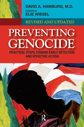 Preventing Genocide: Practical Steps Toward Early Detection and Effective Action, 1st Edition (Paperback) book cover