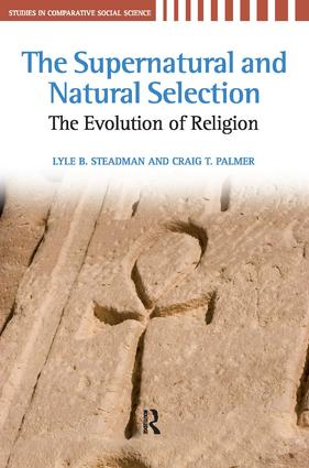 Supernatural and Natural Selection: Religion and Evolutionary Success, 1st Edition (Paperback) book cover
