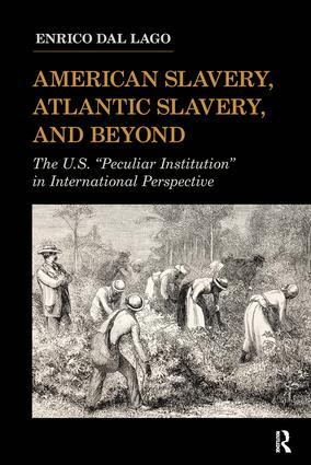 American Slavery, Atlantic Slavery, and Beyond