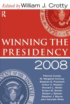 Winning the Presidency 2008: 1st Edition (Paperback) book cover