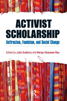 Activist Scholarship: Antiracism, Feminism, and Social Change, 1st Edition (Paperback) book cover