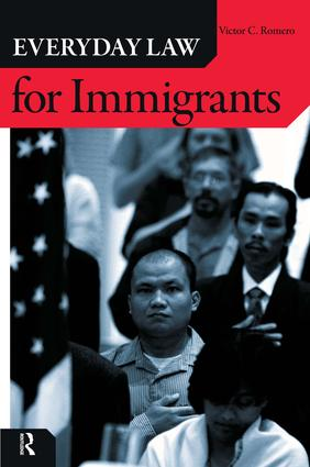 Everyday Law for Immigrants: 1st Edition (Paperback) book cover