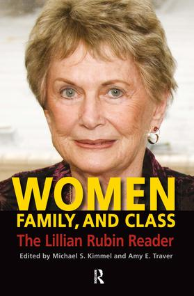 Women, Family, and Class: The Lillian Rubin Reader, 1st Edition (Hardback) book cover