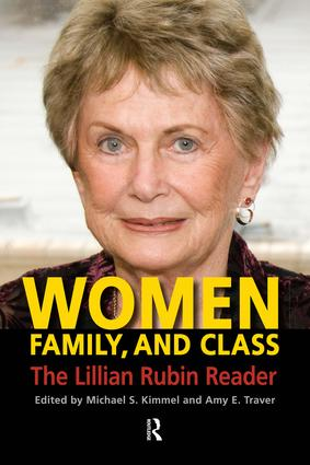 Women, Family, and Class: The Lillian Rubin Reader, 1st Edition (Paperback) book cover