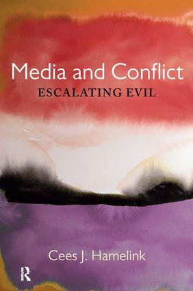 Media and Conflict: Escalating Evil book cover