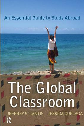 Global Classroom: An Essential Guide to Study Abroad, 1st Edition (Paperback) book cover