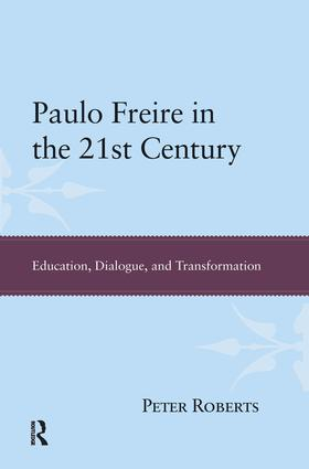 Freire and Dostoevsky: Uncertainty, Dialogue, and Transformation