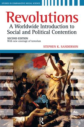 Revolutions: A Worldwide Introduction to Political and Social Change, 2nd Edition (Paperback) book cover