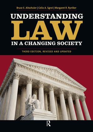 Understanding Law in a Changing Society: 3rd Edition (Paperback) book cover