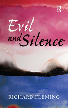 Evil and Silence: 1st Edition (Paperback) book cover