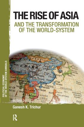 Asia and the Transformation of the World-System: 1st Edition (Paperback) book cover