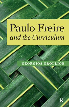 Paulo Freire and the Curriculum: 1st Edition (Paperback) book cover