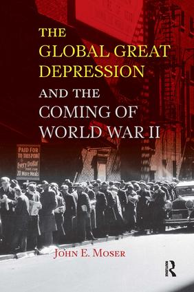 Global Great Depression and the Coming of World War II: 1st Edition (Paperback) book cover